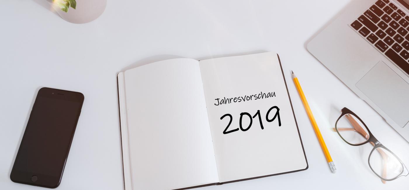 Jahresvorschau 2019